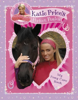 Katie Price: My Pony Care Book