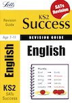 Letts KS2 Success Revision Guide: English SATs