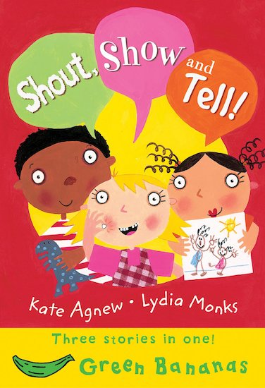 Shout, Show and Tell!
