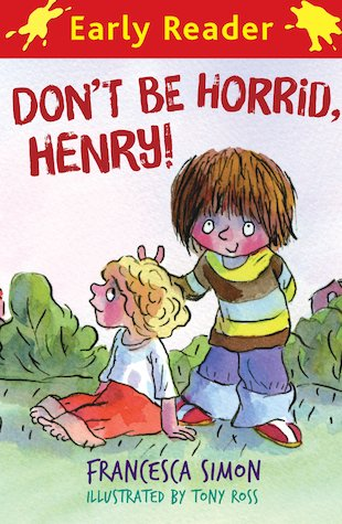 Don't Be Horrid, Henry!