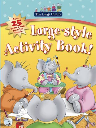 The Large Family: Large-Style Activity Book!