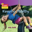 Start Thinking: Keeping Healthy