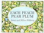 Each Peach Pear Plum (Board Book)