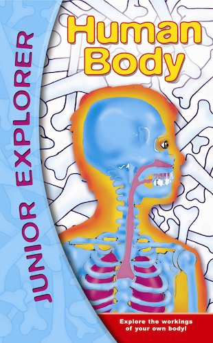 Junior Explorer: Human Body
