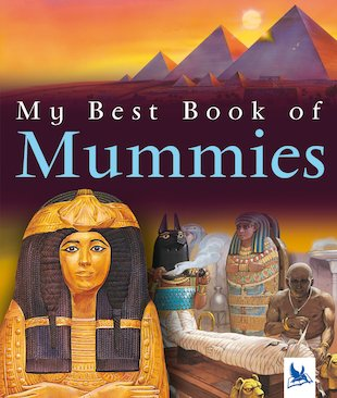 My Best Book of Mummies