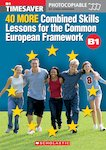 40 More Combined Skills Lessons for the Common European Framework B1 (with CD)