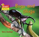 Start Thinking: Bugs and Slugs
