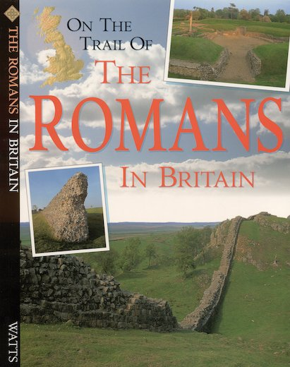 On the Trail of the Romans in Britain