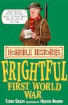Frightful First World War (Classic Edition)
