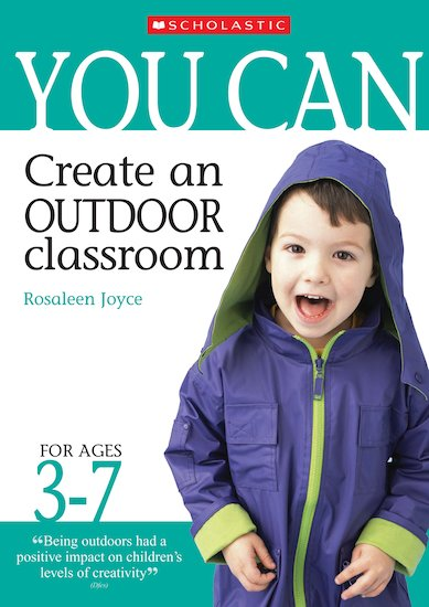 Create an Outdoor Classroom: Ages 3-7