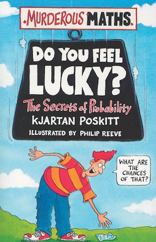Do You Feel Lucky? The Secrets of Probability