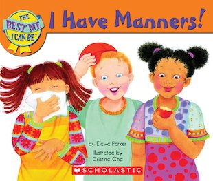 I Have Manners!