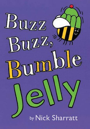 Buzz Buzz, Bumble Jelly
