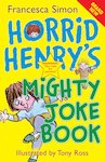 Horrid Henry's Mighty Joke Book