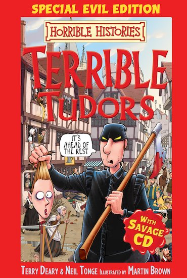 Terrible Tudors: Special Evil Edition with Savage CD-ROM