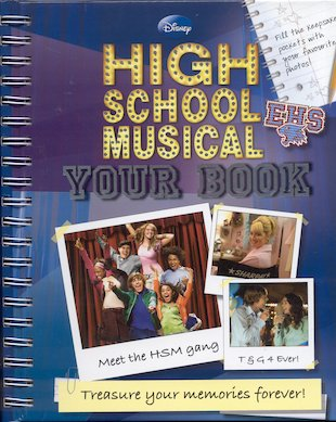 High School Musical: Your Book