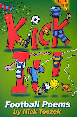 Kick It! Football Poems
