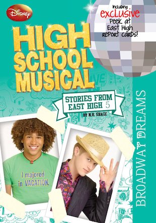 Stories from East High: Broadway Dreams