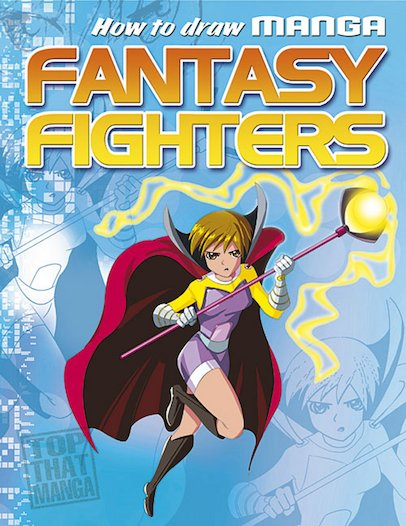 How to Draw Manga: Fantasy Fighters