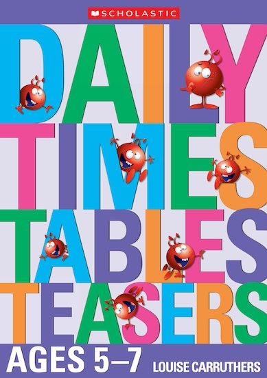 Daily Times Tables Teasers Ages 5-7