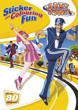 LazyTown: Sticker and Colouring Fun