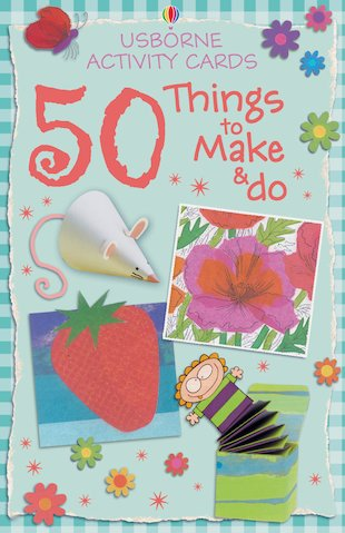 50 Things to Make and Do Cards