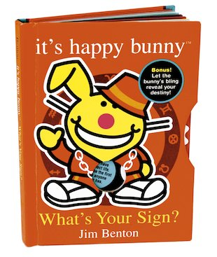 It's Happy Bunny: What's Your Sign?