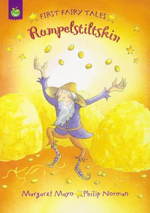 First Fairy Tales: Rumpelstiltskin
