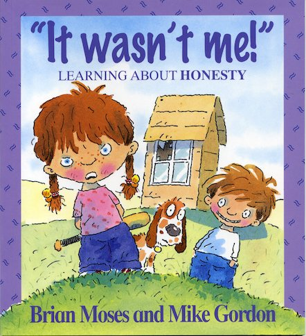 """It Wasn't Me!"" Learning About Honesty"