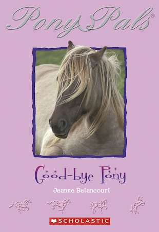 Pony Pals: Goodbye Pony