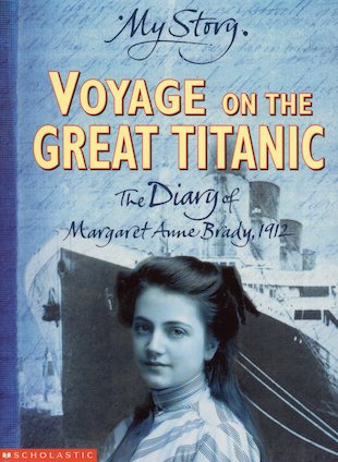 Voyage on the Great Titanic - The Diary of Margaret Ann Brady, 1912