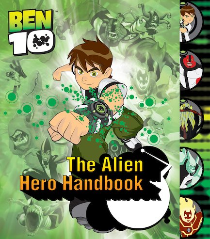 Ben 10: The Alien Hero Handbook