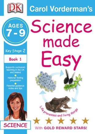 Science Made Easy: Life Processes and Living Things (Ages 7-9)