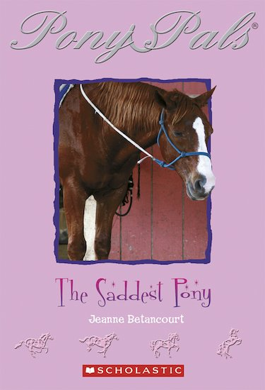 Pony Pals: The Saddest Pony