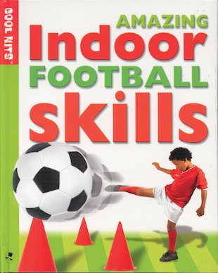 Amazing Indoor Football Skills