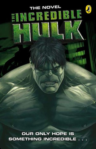 The Incredible Hulk Movie Novel