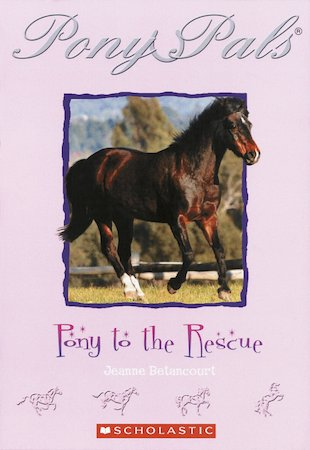 Pony Pals: Pony to the Rescue