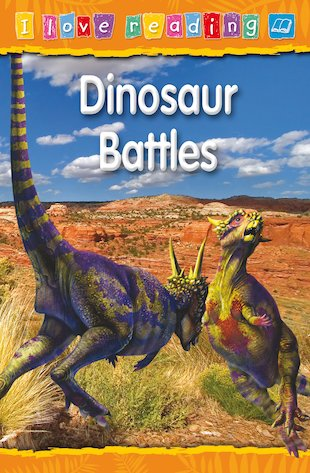 I Love Reading: Dinosaur Battles
