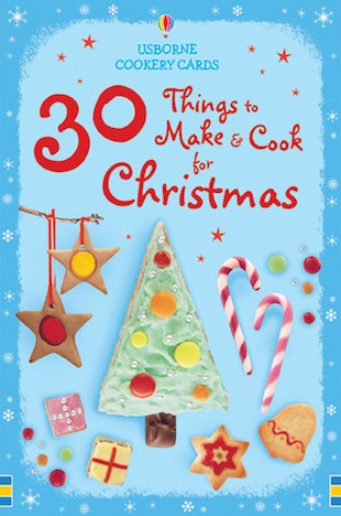 30 Things to Make and Cook for Christmas