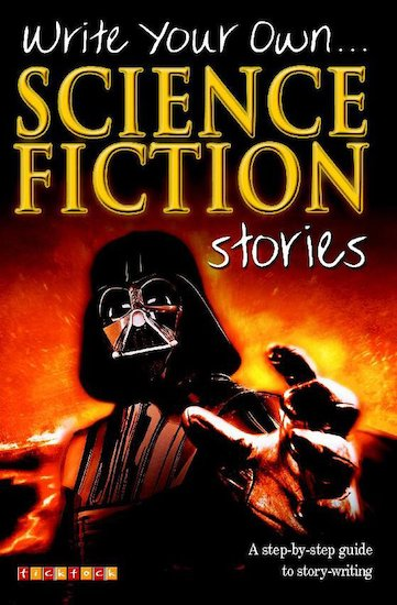 Write Your Own... Science Fiction Stories