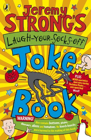 Jeremy Strong's Laugh-Your-Socks-Off Joke Book