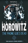 Horowitz Horror: The Phone Goes Dead