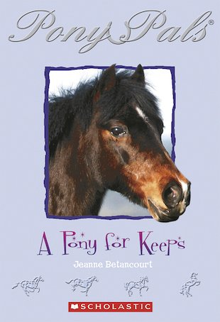 Pony Pals: A Pony for Keeps