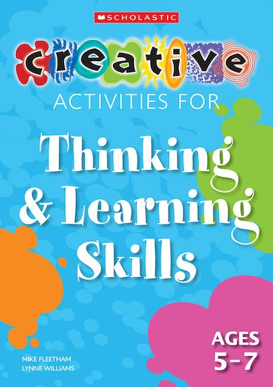 Thinking and Learning Skills Ages 5-7