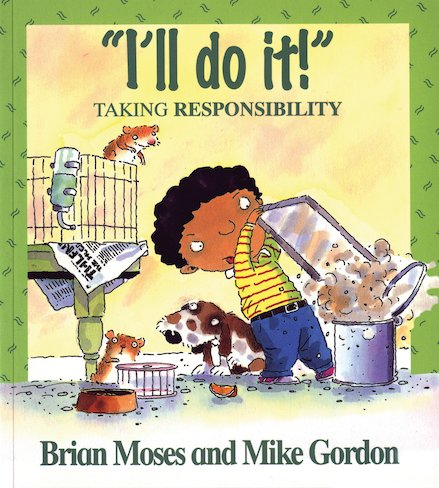 """I'll Do It!"": Taking Responsibility"