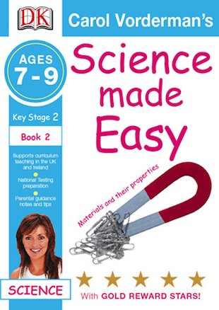 Science Made Easy: Materials and Their Properties (Ages 7-9)