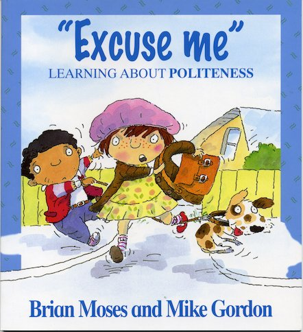 """Excuse Me"": Learning About Politeness"