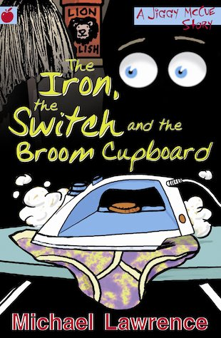 The Iron, the Switch and the Broom Cupboard