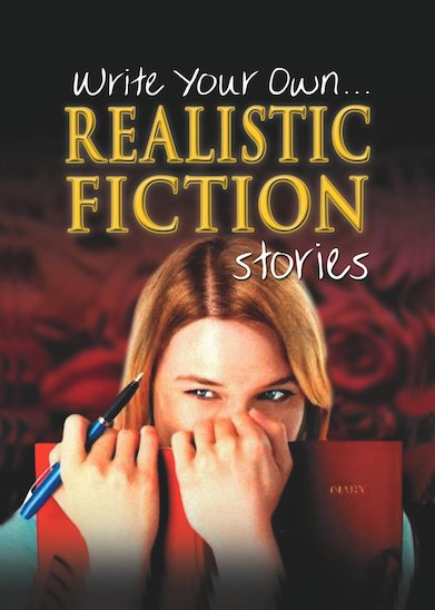 Write Your Own... Realistic Fiction Stories