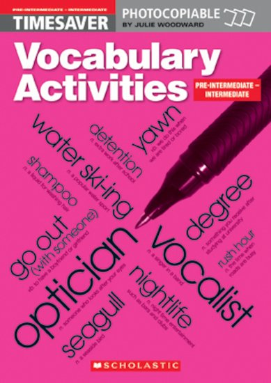 Vocabulary Activities: Pre-intermediate - Intermediate
